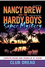 Club Dread (Nancy Drew and the Hardy Boys Super Mystery Series Book 3) Kindle Edition