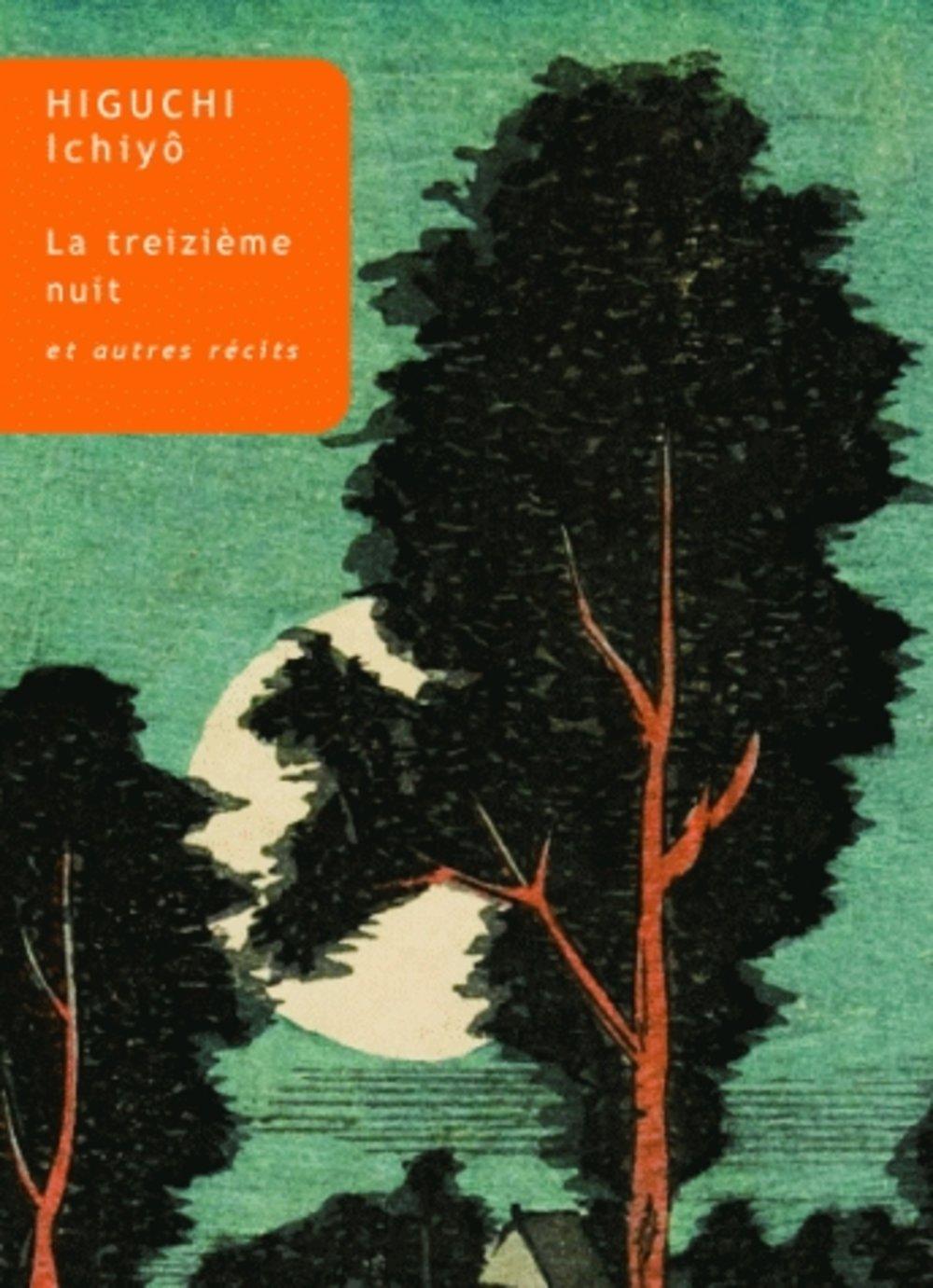 La Treizieme Nuit et autres récits de Ichiyo Higuchi