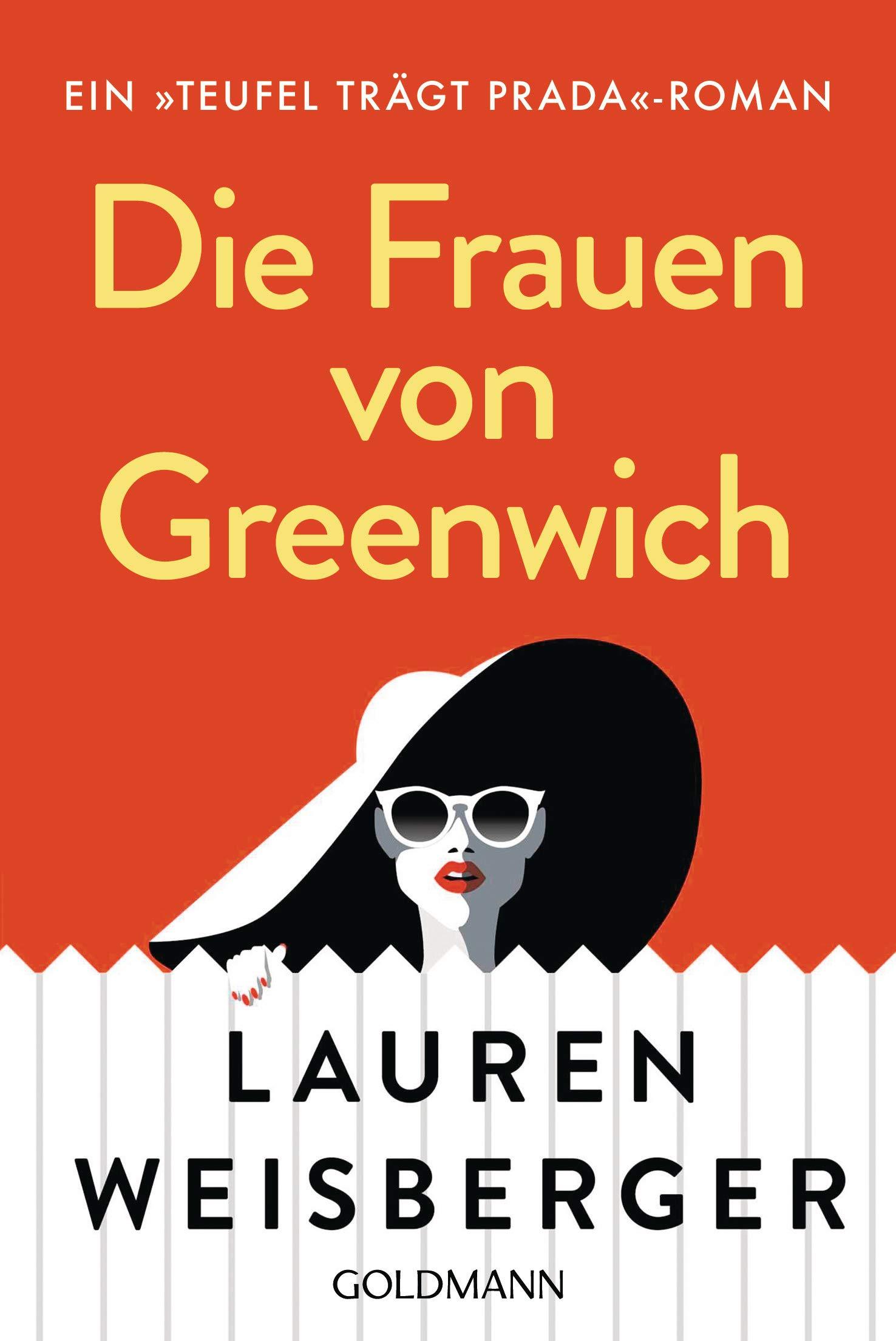 340bb1d8df802 Die Frauen von Greenwich  Ein »Teufel trägt Prada«-Roman  Amazon.de  Lauren  Weisberger