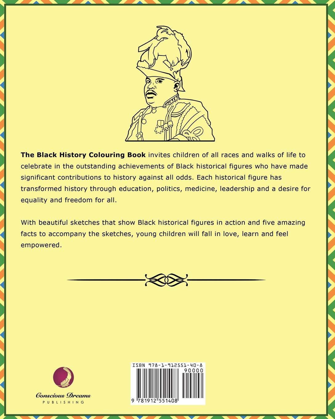 The Black History Colouring Book: Volume 1 (The Black History Colouring Book series)