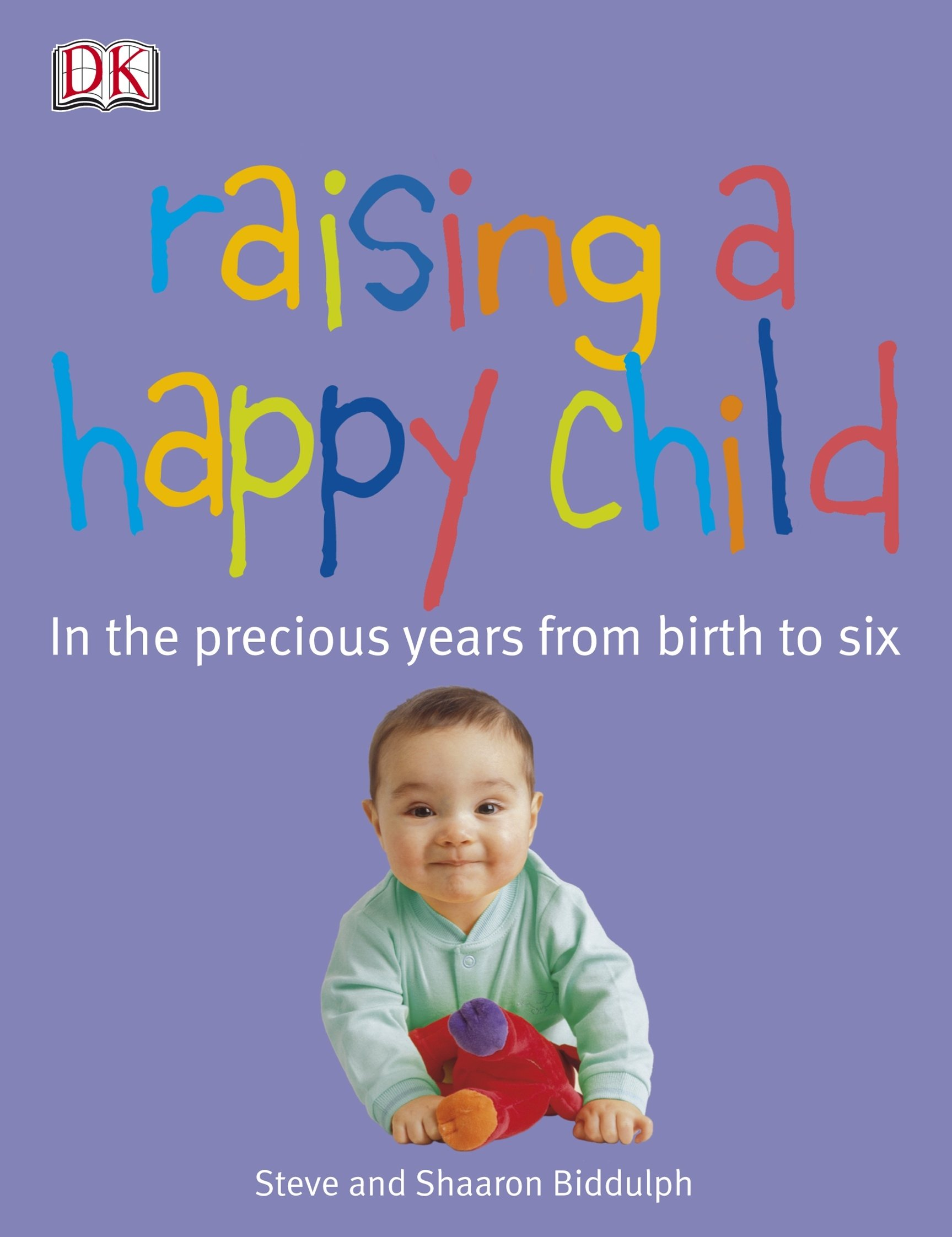 Read Online Raising a Happy Child PDF