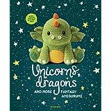 Unicorns, Dragons and More Fantasy Amigurumi: Bring 14 Magical Characters to Life! (1) (Unicorns, Dragons and More Amigurumi)