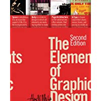The Elements Of Graphic Design: Second Edition
