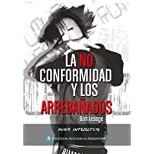 La No conformidad y los arrebañados (Spanish Edition) Feb 22, 2016