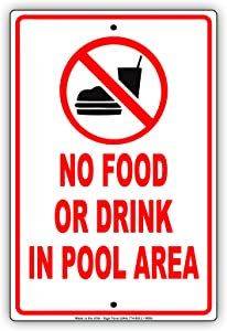 No Food Or Drinks in Pool Area Swimming Beach Rules Aluminum Sign 8