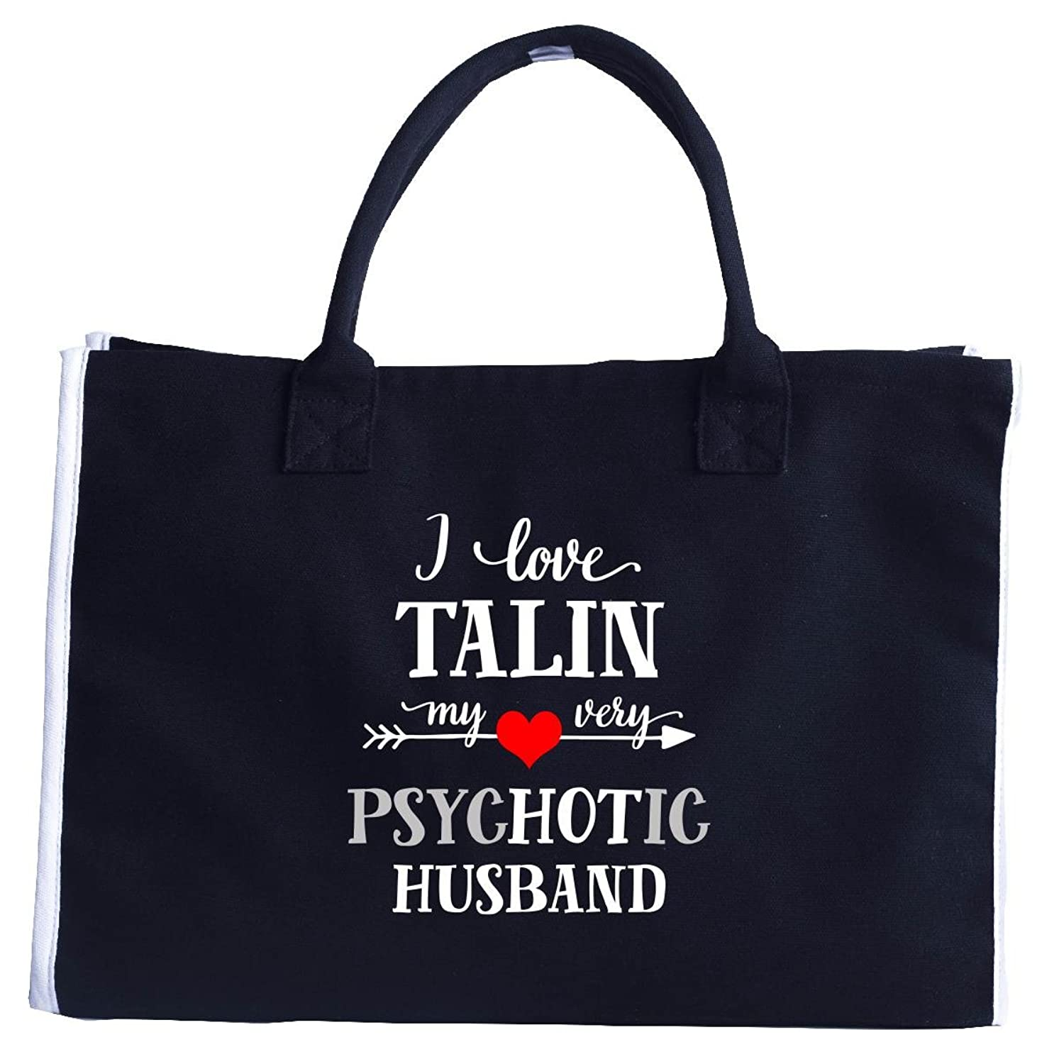 I Love Talin My Very Psychotic Husband. Gift For Her - Fashion Tote Bag