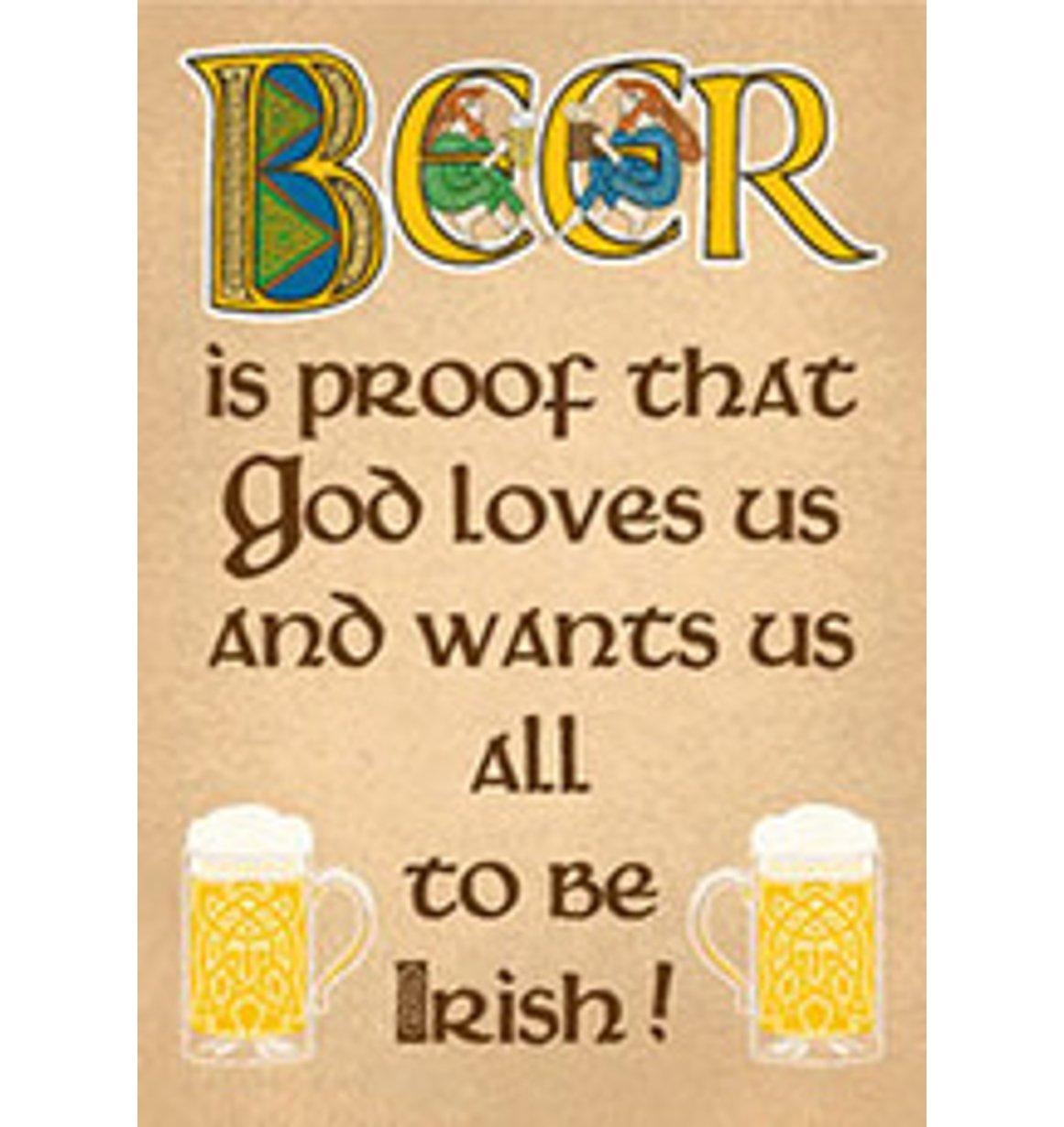Witty Beer is Proof Irish Refrigerator Magnet