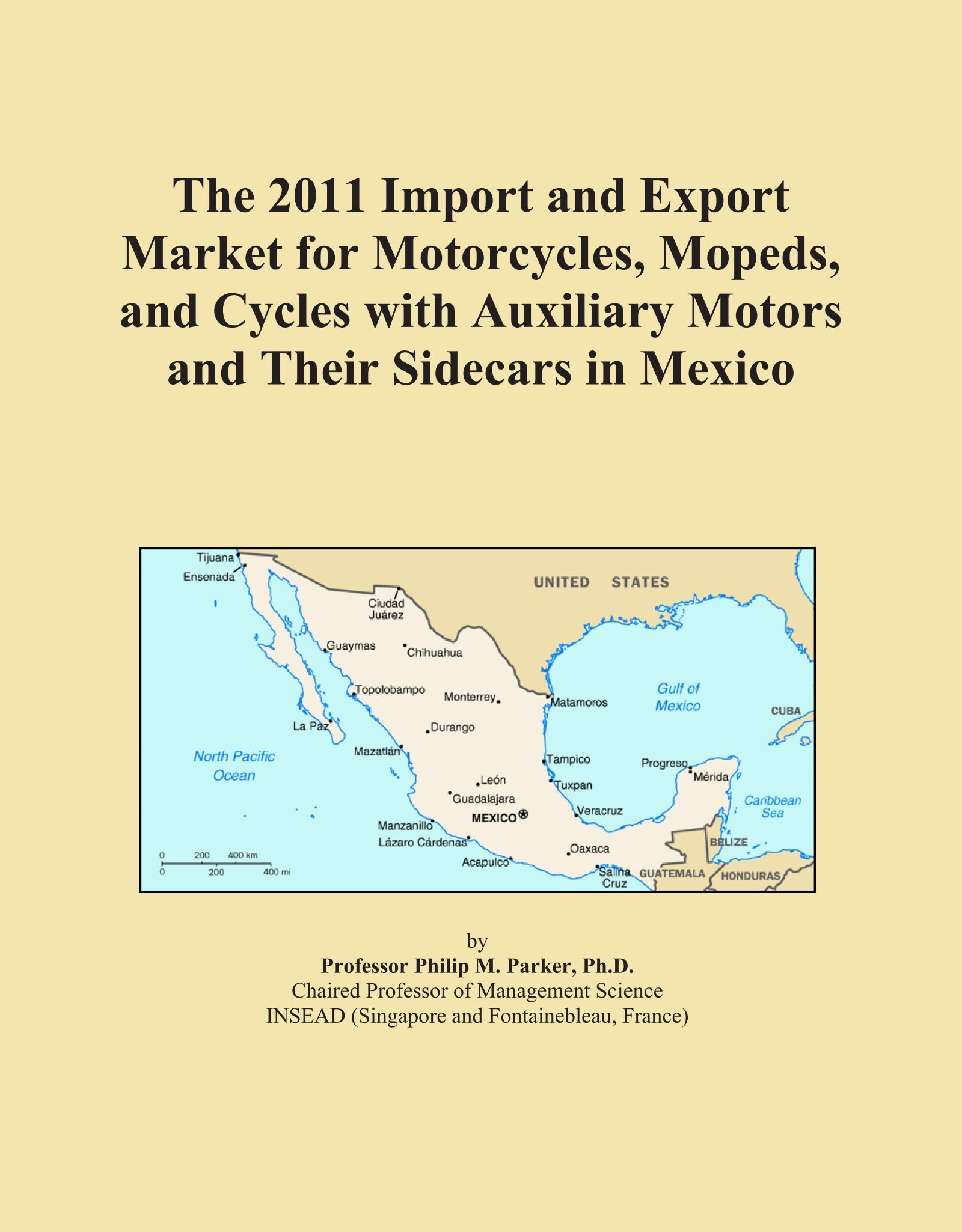 Download The 2011 Import and Export Market for Motorcycles, Mopeds, and Cycles with Auxiliary Motors and Their Sidecars in Mexico pdf