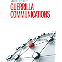 Guerrilla Communications (English Edition)