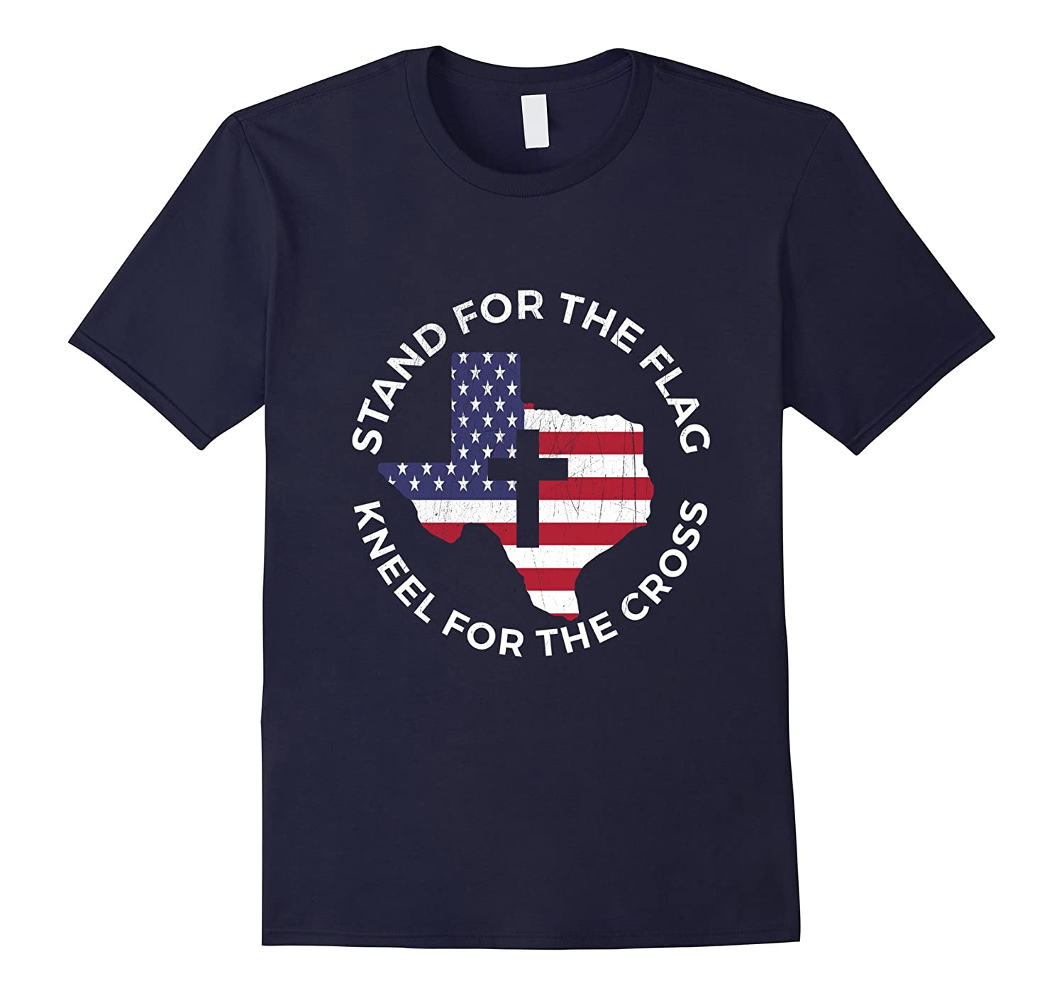 Patriotic TX Stand For The Flag Kneel For The Cross T-Shirt-BN