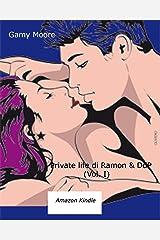 Private life di Ramon & DdP (Vol. I) (Italian Edition) Kindle Edition