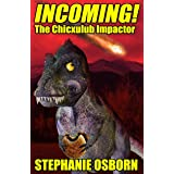 INCOMING! The Chicxulub Impactor