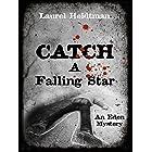 Catch A Falling Star (Eden Mysteries Book 1)