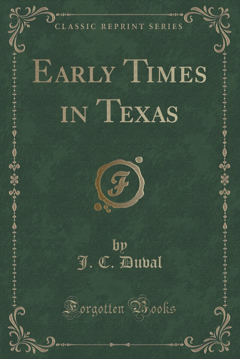 Download Early Times in Texas (Classic Reprint) pdf epub