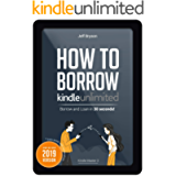 How to Borrow and Loan Kindle Books in 30 seconds!: Step-By-Step Guide with Screenshots on How to Loan your Books off…