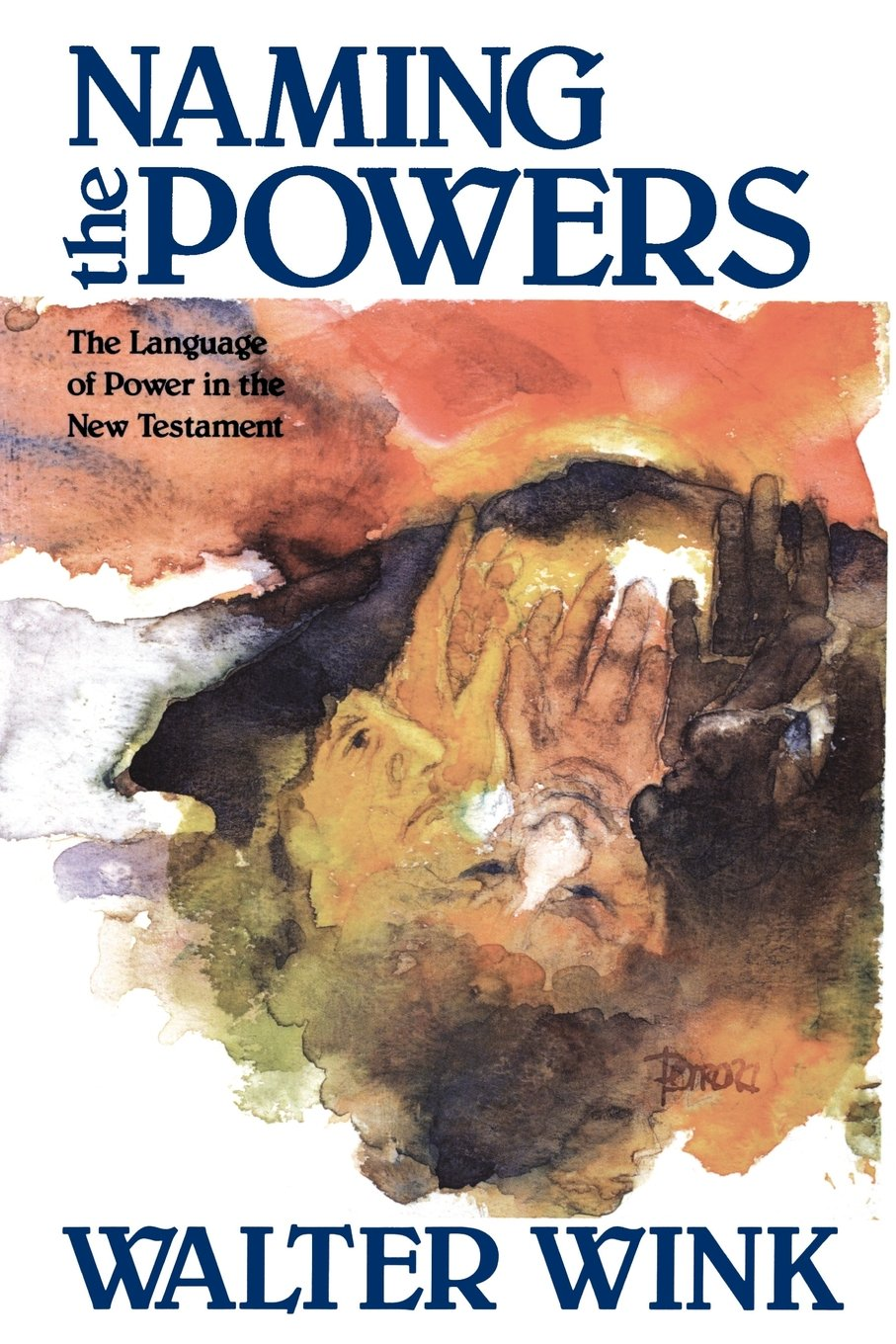 Naming the Powers: The Language of Power in the New Testament (The Powers : Volume One) by imusti
