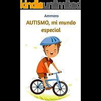 Autismo, mi mundo especial