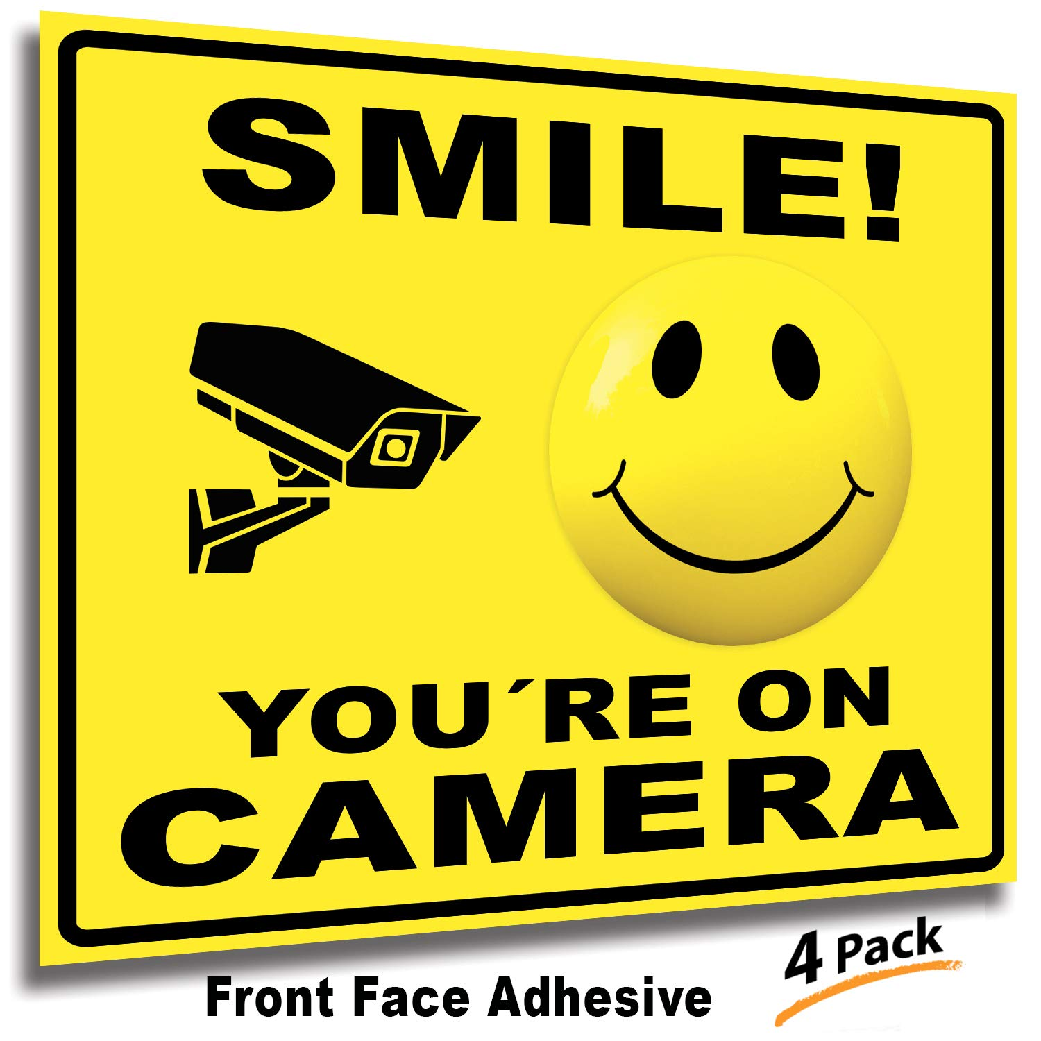 Smile Youre On Camera Signs Stickers Weather Decal Indoor /& Outdoor Water and Fade Resistance 4 Pack Reflective Silver 7x6 Inch Premium Self-Adhesive Vinyl Scratch Laminated for Ultimate UV