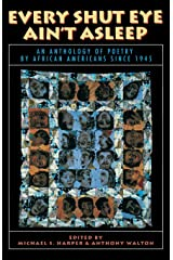 Every Shut Eye Ain't Asleep: An Anthology of Poetry by African Americans Since 1945 Paperback