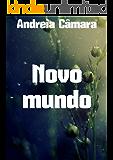 Novo mundo (Portuguese Edition)