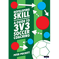 Developing Skill: A Guide to 3v3 Soccer Coaching