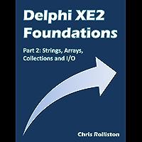 Delphi XE2 Foundations - Part 2