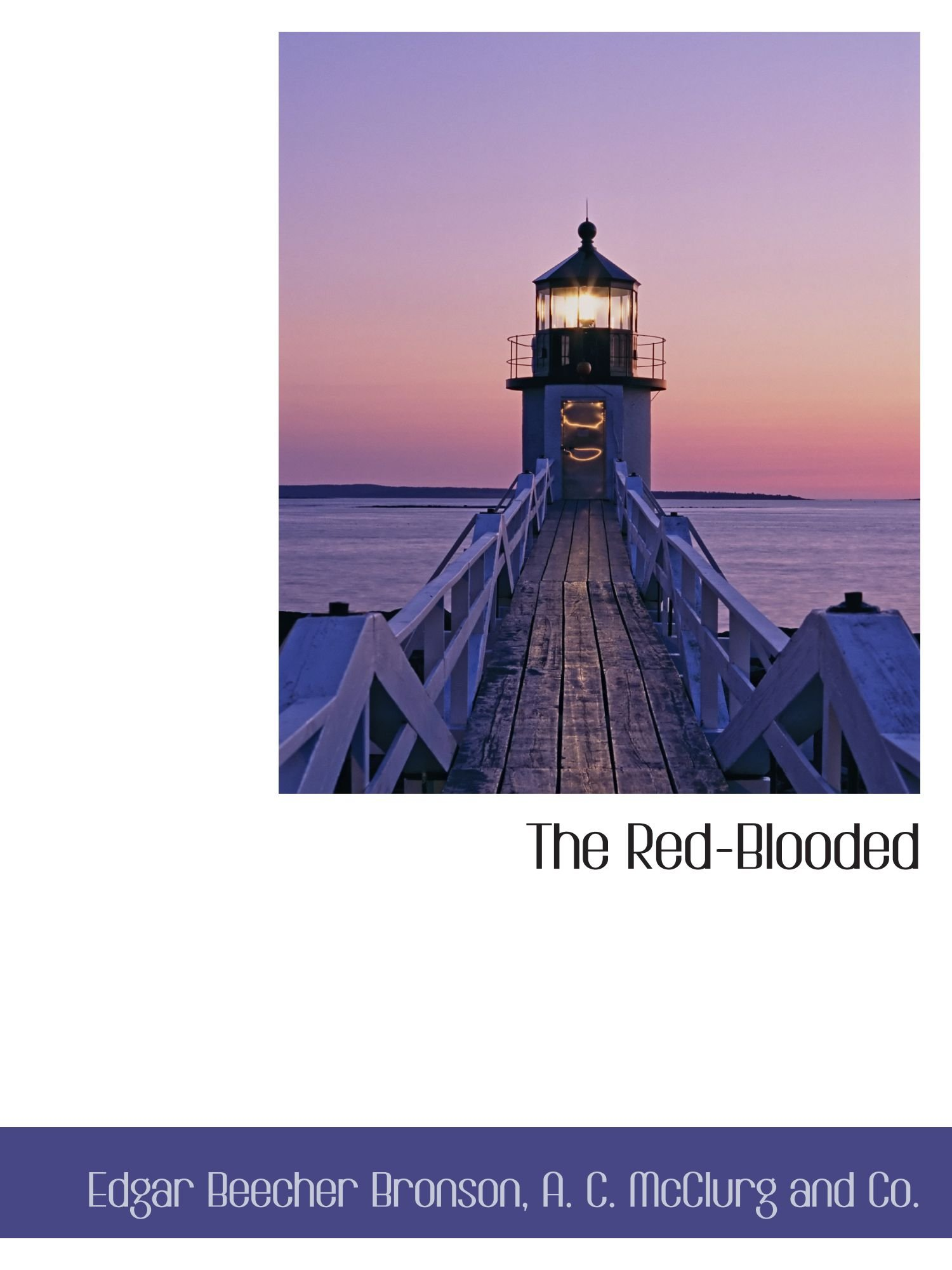 The Red-Blooded ebook