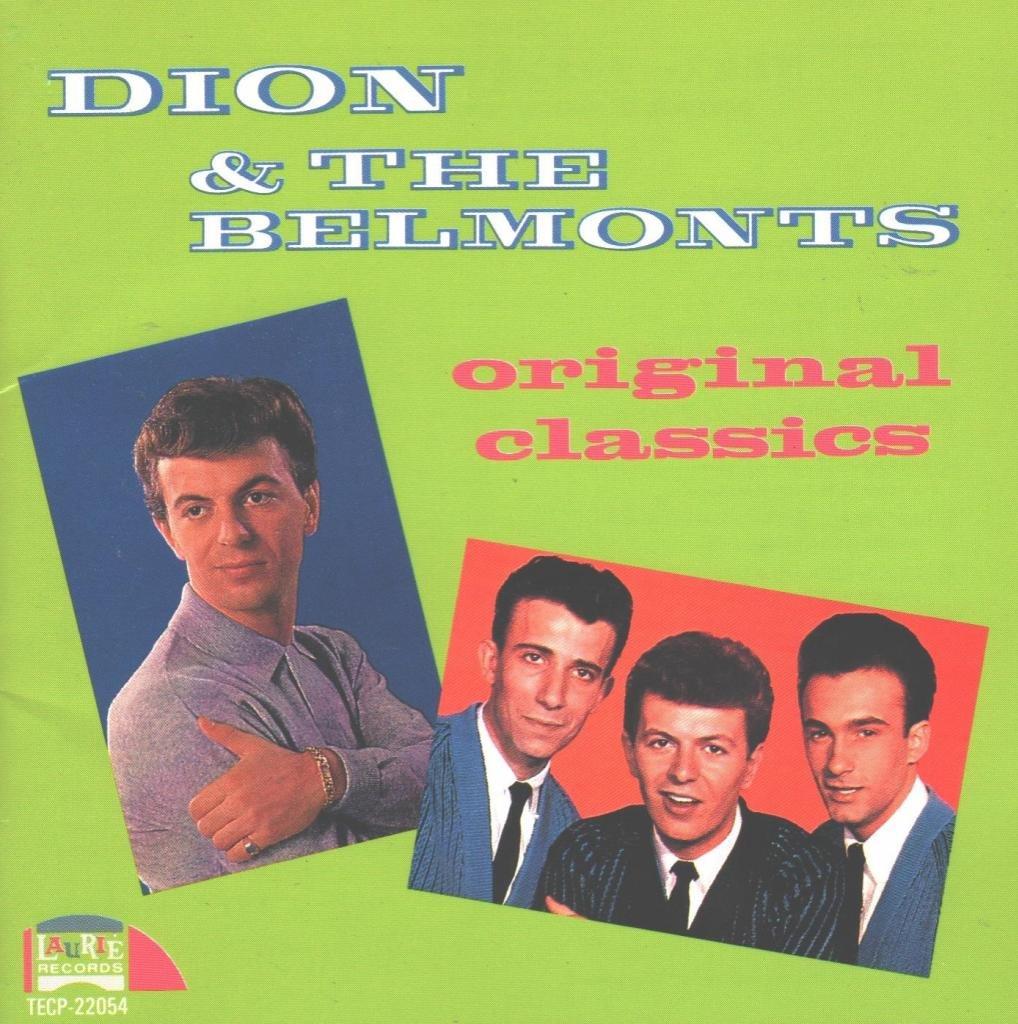 Dion & The Belmonts: Original Classics (Japanese Import)