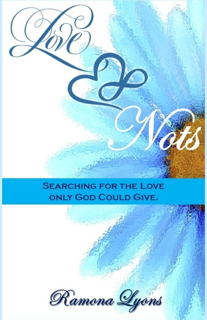 Download Love Nots: Searching for the Love Only God Could Give pdf epub