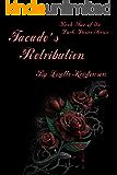 Facade's Retribution (Dark Desire Series Book 2)