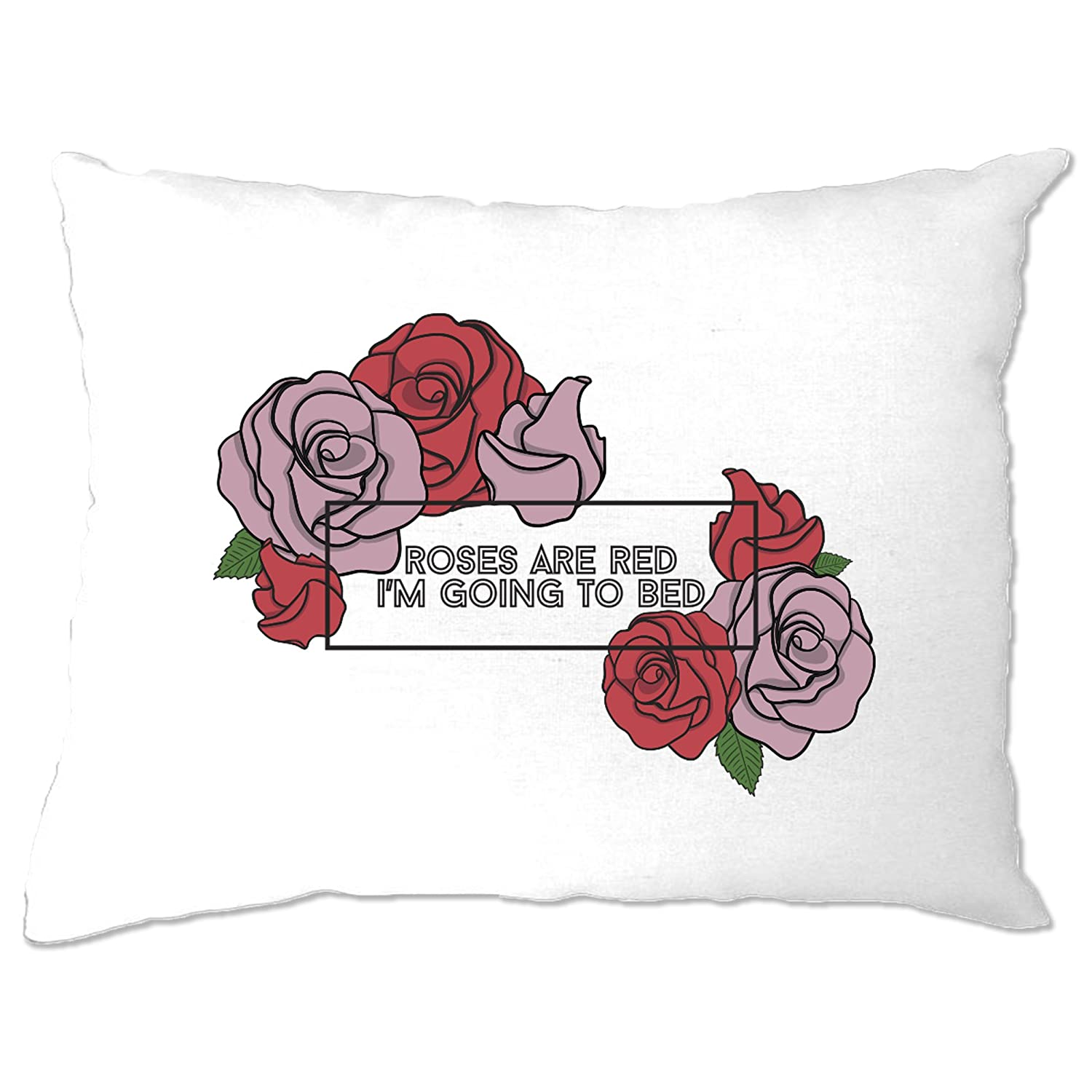 Joke Valentine Pillow Case Roses Are Red I'm Going To Bed White One Size A-PC-01761-WHT