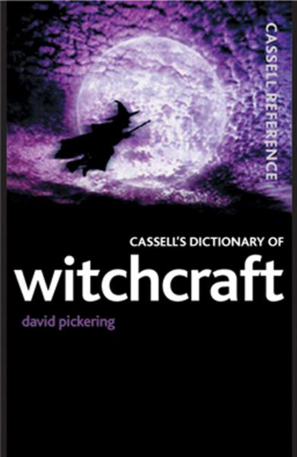 Download Cassell's Dictionary of Witchcraft (Cassell Reference) ebook