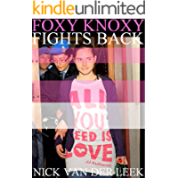 FOXY KNOXY FIGHTS BACK: Second Trial and Acquittal (The Legal Files Book 2)