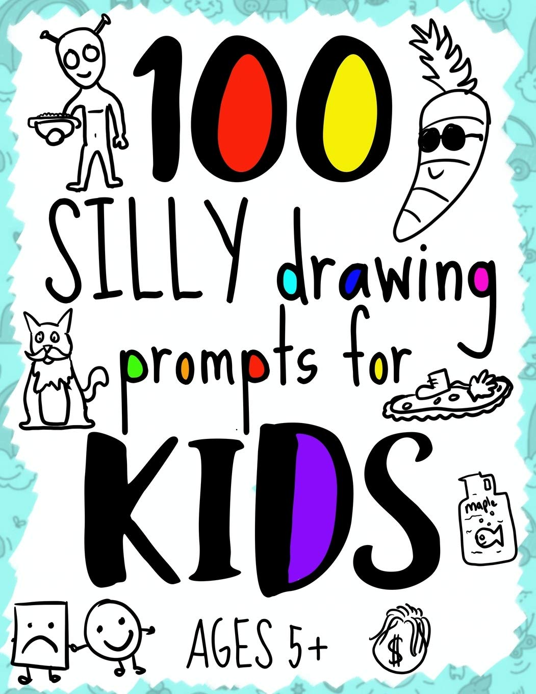100 Silly Drawing Prompts For Kids For Ages 5 Fun Drawing Sketch Book For Kids With Silly Prompts Doodling Note Pad For Children Creative Drawing Boys Doodle Journal Perfect Birthday Gag Anyone can submit a drawing prompt. 100 silly drawing prompts for kids for