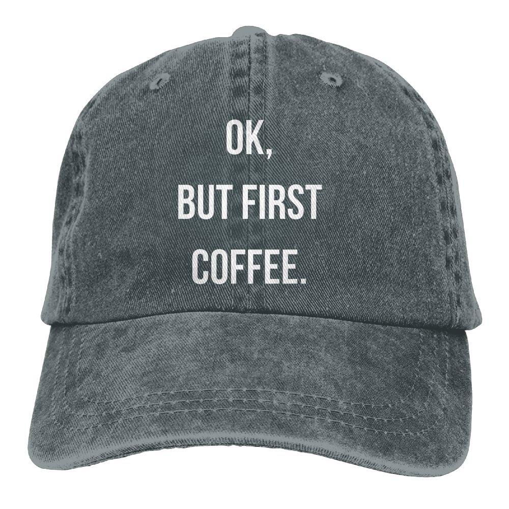 Ok But First Coffee Plain Adjustable Cowboy Cap Denim Hat for Women and Men