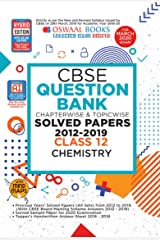 Oswaal CBSE Question Bank Class 12 Chemistry Chapterwise & Topicwise (For March 2020 Exam) Kindle Edition