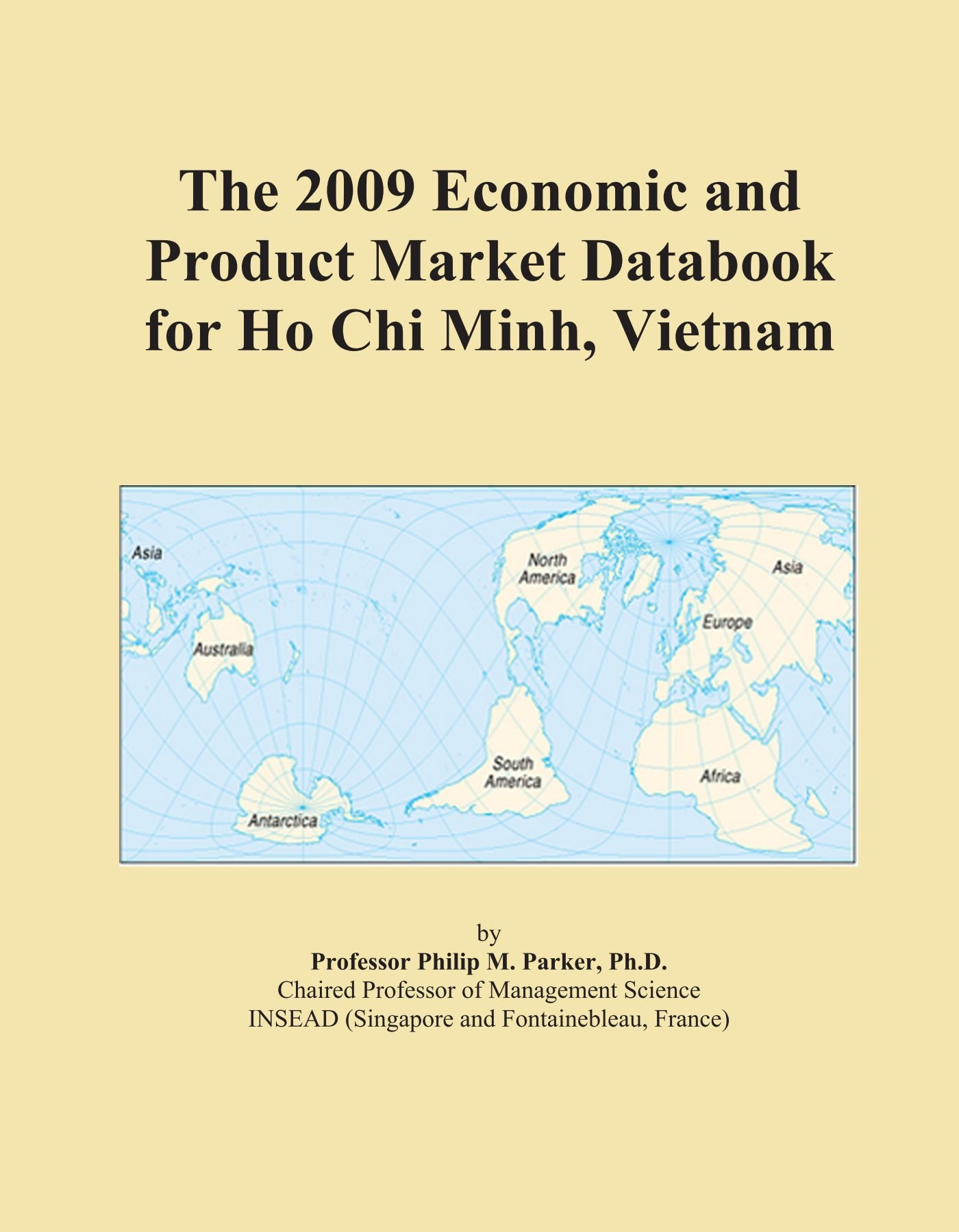 Download The 2009 Economic and Product Market Databook for Ho Chi Minh, Vietnam pdf