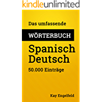 Das umfassende Wörterbuch Spanisch-Deutsch: 50.000 Einträge (Umfassende Wörterbücher 2)