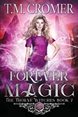 Forever Magic (Thorne Witches) Paperback