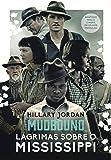 Mudbound. Lágrimas Sobre o Mississippi