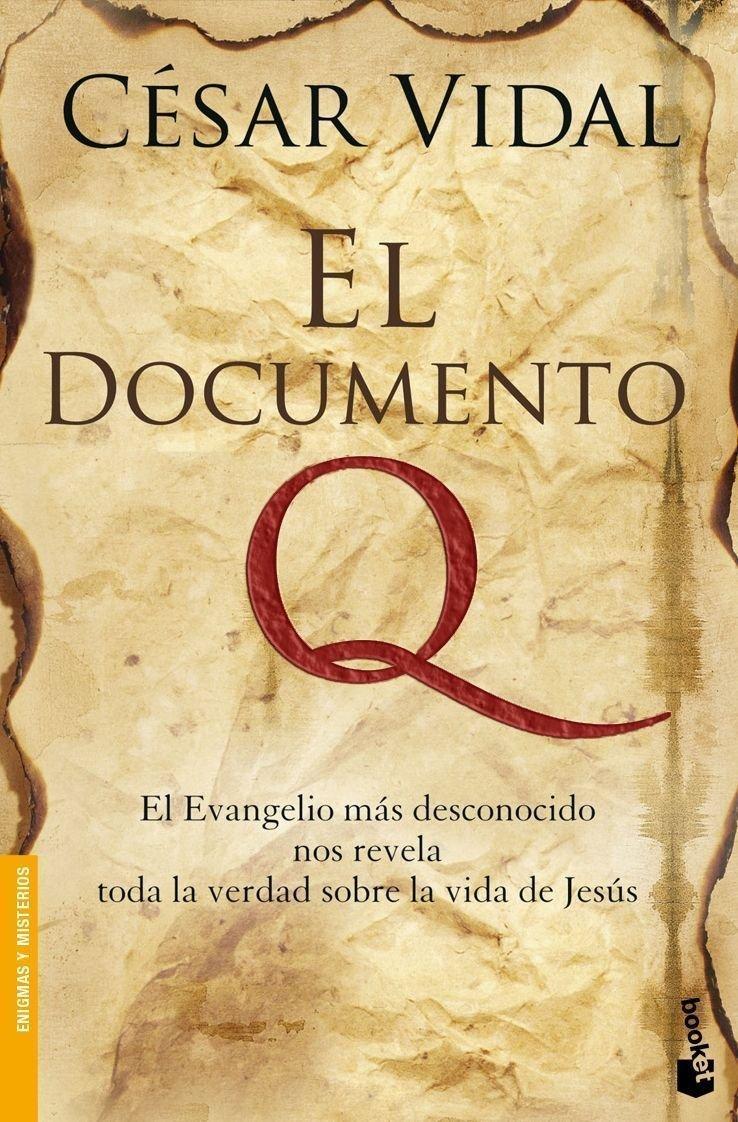 El Documento Q (Divulgación): Amazon.es: Vidal, César: Libros