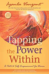 Tapping the Power Within: A Path to Self-Empowerment for Women: 20th Anniversary Edition Paperback