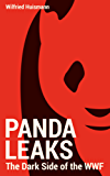 PandaLeaks: The Dark Side of the WWF (English Edition)
