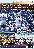 The 1970 World Cup - England Vs Brazil [DVD]