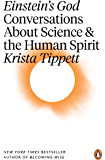 Einstein's God: Conversations About Science and the Human Spirit
