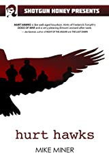 Hurt Hawks Kindle Edition