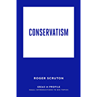 Conservatism: Ideas in Profile (English Edition)