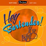 Ultra-Lounge: Hey Bartender!