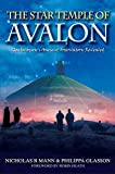 The Star Temple of Avalon: Glastonbury Ancient Observatory Revealed