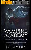 Vampire Academy: A Reverse Harem Serial